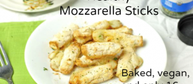 Healthy Mozzarella Sticks- Baked, vegan, and only 16 calories each!