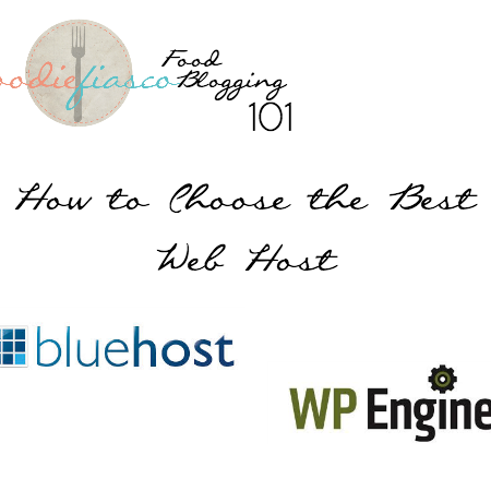 Food Blogging 101: Choosing the Best Web Host